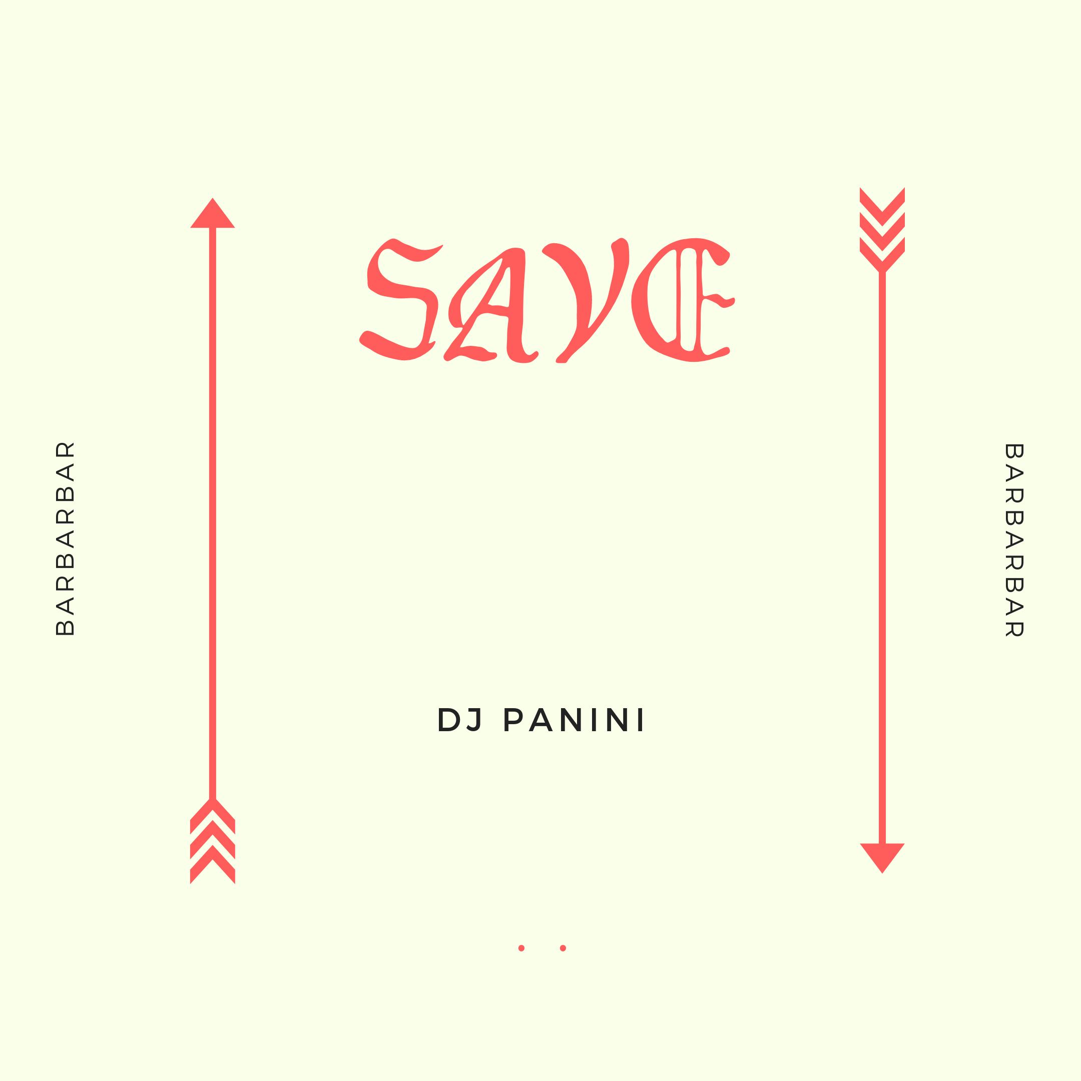 Dj Panini – Save **OUT NOW**